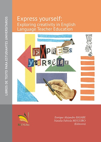 Express yourself: exploring creativity in English Language Teacher Education